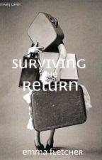 Surviving the Return by fandomsloveimagines
