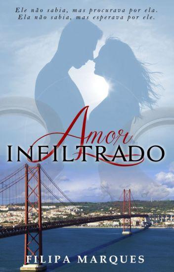 Amor Infiltrado(DEGUSTAÇÃO - DISPONÍVEL NA AMAZON)