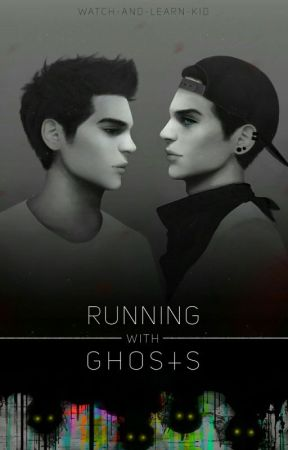 Running With Ghosts (H2OVanoss) by WatchandLearnKid