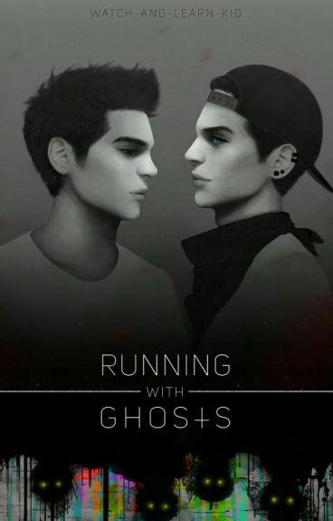 Running With Ghosts (H2OVanoss)