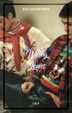 Wilting Leaves ― Exo Valentines by xiurious
