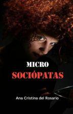 Micro sociópatas (completa) by Filosofancias