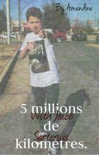 5 millions de kilomètres. - J.S - by mamandiiine