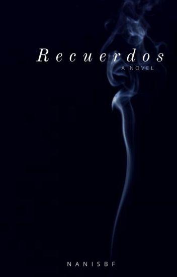 Recuerdos [PAUSADA]