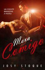 Mexa Comigo - COMPLETO ATÉ DIA 30/04! by JosyStoque