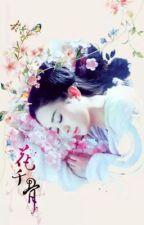 [FANFIC] Đoản văn Hoa Thiên Cốt by ng_trclinh