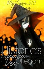 Historias Variadas Okegom Ver. by MisLyan_510