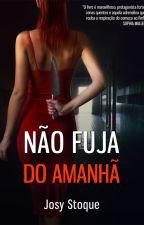 [DEGUSTAÇÃO] Não Fuja do Amanhã - Amazon by JosyStoque