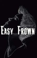 Easy Frown by Ria_eleven17