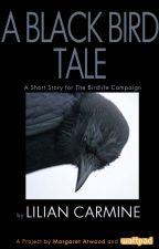 A Black Bird's Tale by liliancarmine