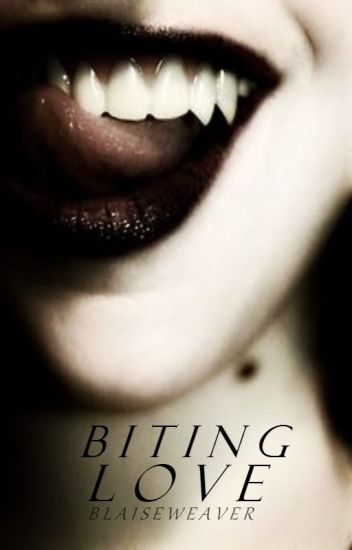 Biting Love (Completed) *Sequel to Hunting Love*