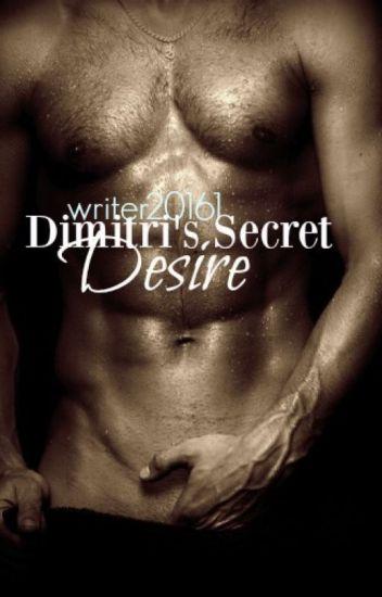 Dimitri's Secret Desire