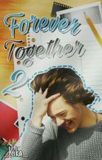 Forever Together 2 [h.s.] by __Kika__