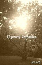 Univers Parallèle by Ellab01