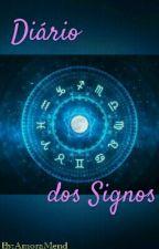 Diário Dos Signos by AmoraMend