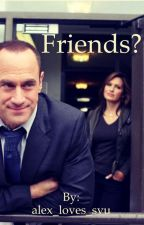 Friends? by alex_loves_svu