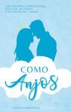 Como Anjos by violetacorderosa