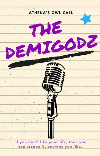 The Demigodz