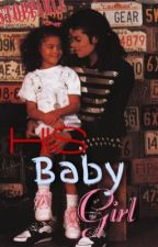 His Baby Girl | Michael Jackson by appleheadlover4ever_