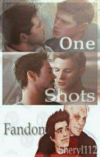 One Shots - Fandom by _Sheryl_112_