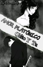 Amor Platónico: Obito Y Tu by DianaJmz