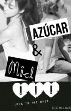 Azúcar & Miel III by Honey_Daniels