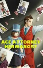 Ace Attorney- ¿Hermanos? by Angela-loves