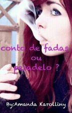 Conto De Fadas Ou Pesado by Amandapavesi
