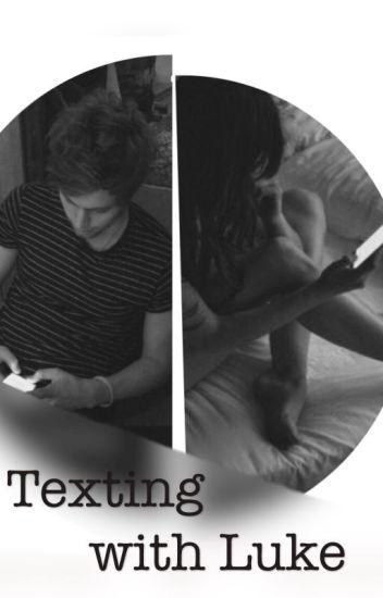 Texting with Luke//Luke Hemmings