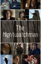 The Nightwatchman (English)(From Ashes Vol.2) by IlariaTomasini3