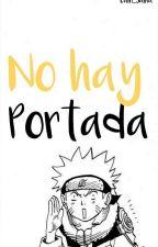 El Niño Que Eras..¿Estaría Orgulloso De La Persona Que Eres Hoy? (Naruto) by CamiUzumaki15
