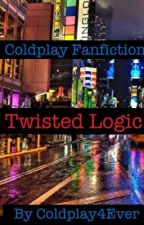 *Twisted Logic* by RushofBlood42