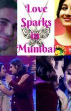 Love Sparks In Mumbai by ElhudharaAisyah