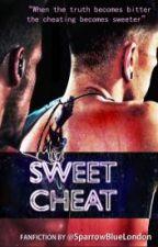 Sweet Cheat | zm ✖️ by ziamakescry