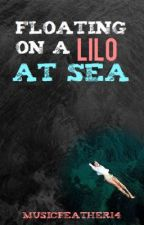 Floating on a Lilo at Sea by musicfeather14