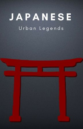 Japanese Urban Legends by Revi_Writes