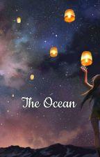 The Ocean by madinadandelion