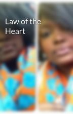 Law of the Heart by MilaNaj
