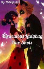 Miraculous Ladybug One-Shots by Natsufire12