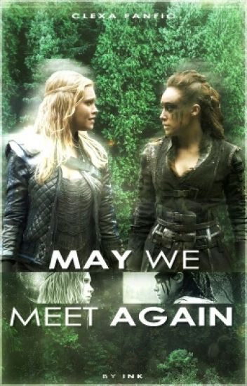 May we meet again. (Fanfiction)