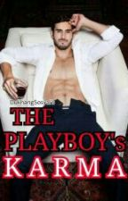 The Playboy's Karma (Completed) by DukhangSosyal