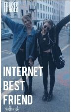 Internet Best Friend [FRASES] by niallxirish