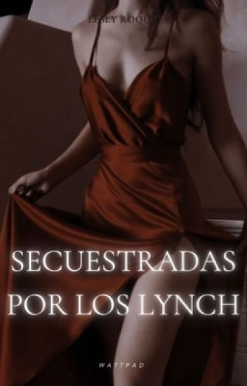 [2] Secuestradas Por Los Lynch; Ross Lynch.