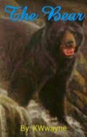 The Bear by kwwayne