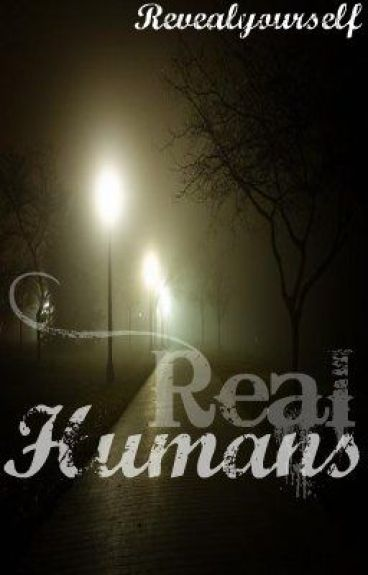 Real Humans - ON HOLD by revealyourself