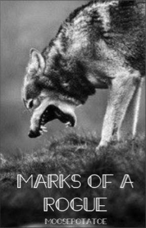 Marks of a Rogue by moosepotatoe