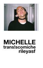 Michelle | Trans Scömìche DISCONTINUED by rileyasf