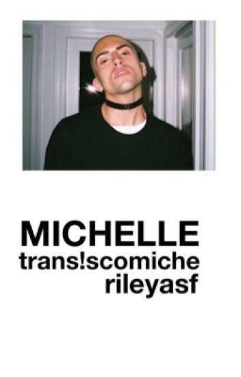 Michelle | Trans Scömìche DISCONTINUED