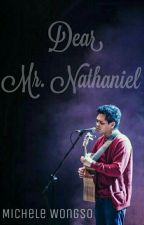 Dear Mr. Nathaniel by michelewongso