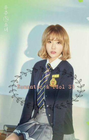 Romantic & Idol S3 ➳Oh My Girl x Monsta X